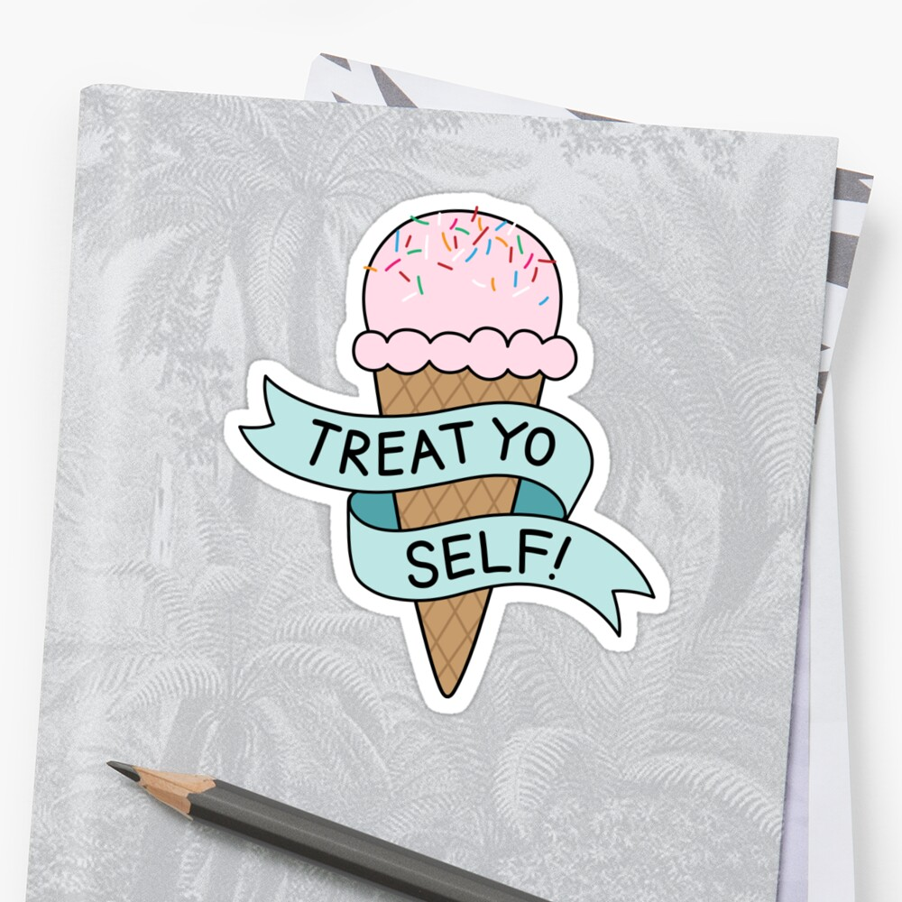 TREAT YO SELF Parks and Rec by audhock