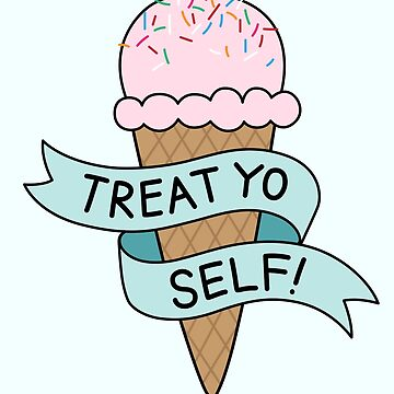 TREAT YO SELF Parks and Rec de audhock