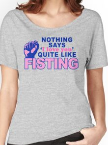 """""""Fisting"""" Women's Relaxed Fit T-Shirt"""