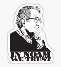 In Noam We Trust - Noam Chomsky Design - Liberal Activist, Author, Professor - Gift for Liberal and Political Science Majors Sticker