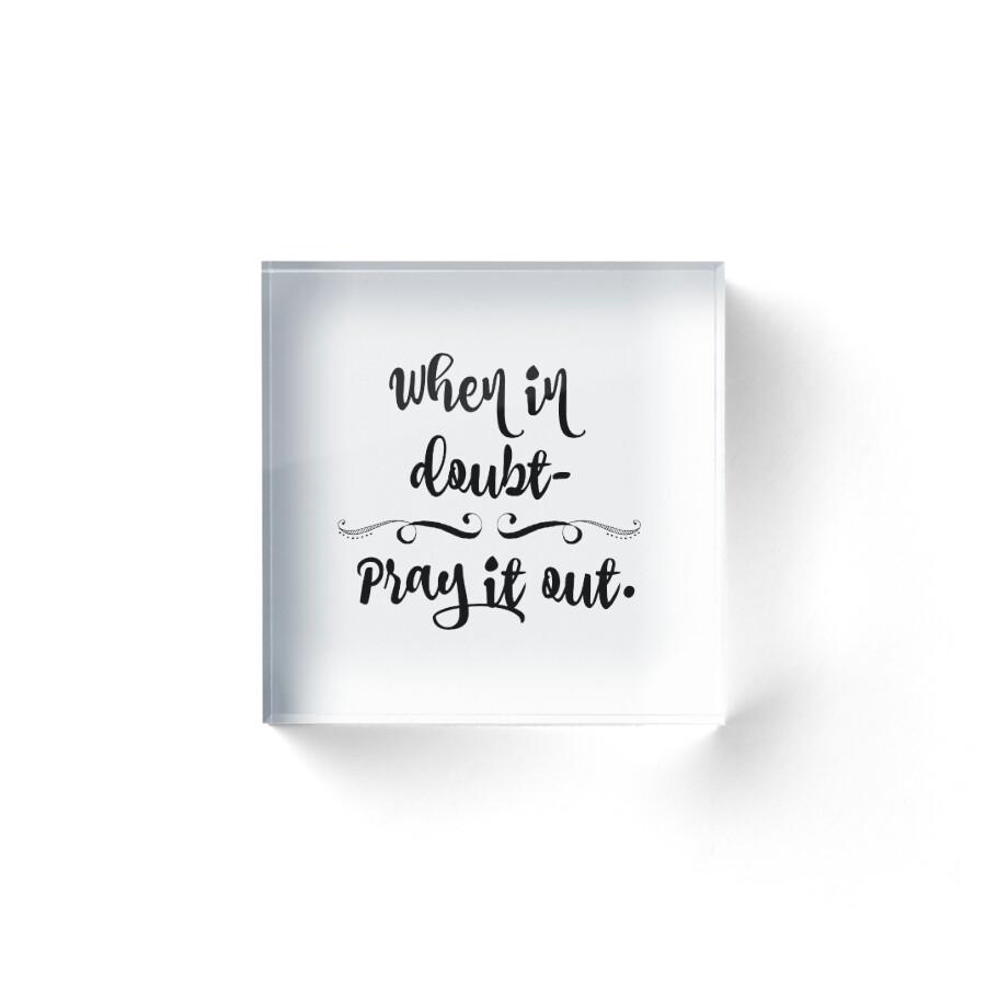 "Prayer Quote Inspirational Prayer Quote"" Acrylic Blocksmotivateme  Redbubble"