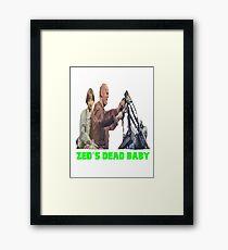 Pulp Fiction - Zed's Dead Baby Framed Print