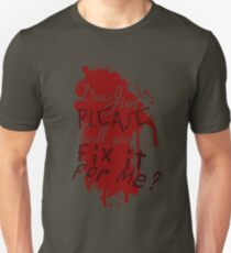 Dear Jim, Fix It For Me Unisex T-Shirt