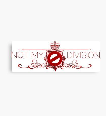 Not My Division Metal Print
