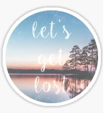 Let's Get Lost Nature Photo Print Sticker