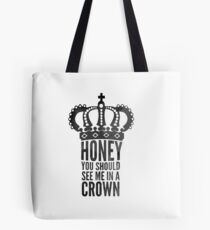 In A Crown Tote Bag