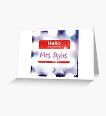 Hello My Name Is Mrs.Styles Greeting Card