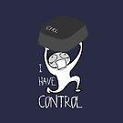 I Have Control by zachsymartsy
