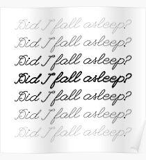 Did I Fall Asleep? Poster