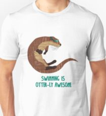 Swimming is Otter-ly Awesome! T-Shirt