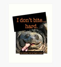 Snapping Turtle - I don't bite hard. Just kidding. I had my fingers crossed. Art Print