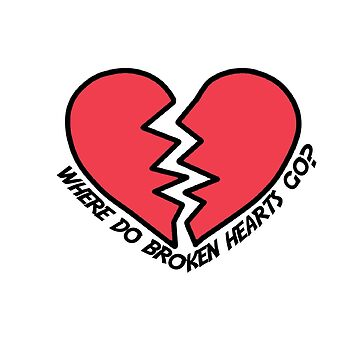 Where Do Broken Hearts Go by Itzmiri