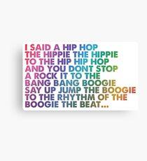 I said a Hip Hop Canvas Print