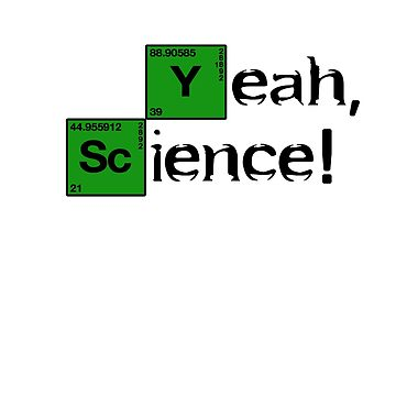 Breaking Bad - Yeah, Science! by Television-