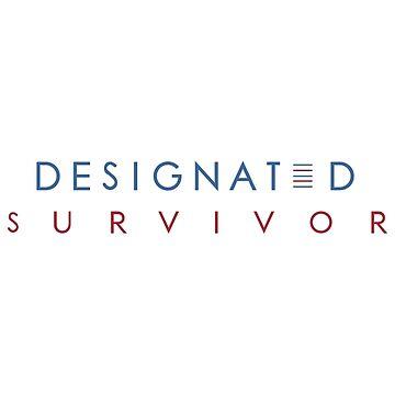 Designated survivor by lionking82