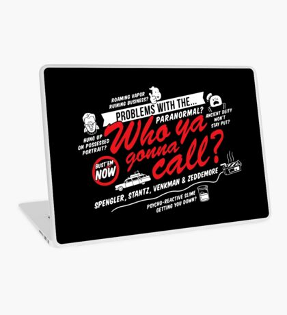 Who Ya Gonna Call? Ghostbusters! Laptop Skin