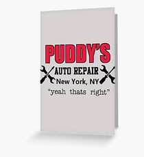 Seinfeld - Puddy's Auto Repair Greeting Card