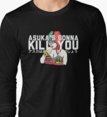 """Asuka's Gonna Kill You""  Long Sleeve T-Shirt"