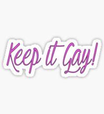 Keep It Gay Sticker