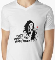 Don't Forget the Money Honey T-Shirt