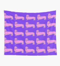 Always Keep Your Doxie Around You Wall Tapestry