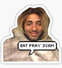 eat pray scam Sticker