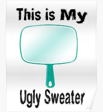 Ugly Sweater Poster