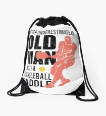 Never Underestimate an Old Man with a Pickleball Paddle Drawstring Bag