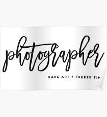 Photographer make art and freeze time in Charcoal Poster
