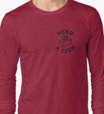 need a tish? T-Shirt