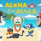 Aloha from Alola by Saranet