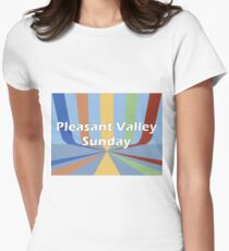 Pleasant Valley Sunday T-Shirt