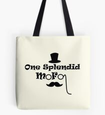 Splendid Mofo Tote Bag