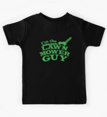 I;m the LAWNMOWER guy! with mower in green Kids Tee
