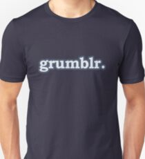 Grumblr. Unisex T-Shirt