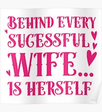 Behind every successful wife... is herself Poster