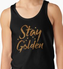 STAY GOLDEN in gold foil (image) Tank Top