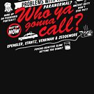 Who Ya Gonna Call? Ghostbusters! by Adho1982