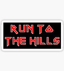 Run To The Hills - Maiden Style Sticker
