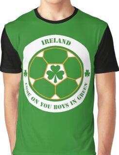Come On You Boys In Green! Graphic T-Shirt