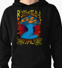 """Buy the ticket take the ride"" Hunter S. Thompson quote original drawing Pullover Hoodie"