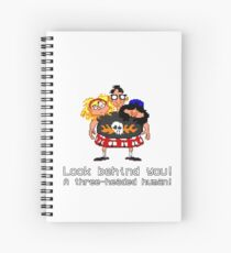 Look behind you! A three - headed human! Spiral Notebook