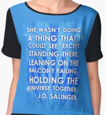 J.D. Salinger Quote - Saphire Chiffon Top