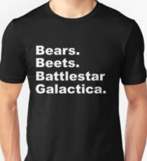 Bears, Beets, Battlestar Galactica T-Shirt