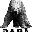 Huge Papa Bear Black Text And Bear Illustration by artonwear