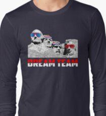 Mount Rushmore Dream Team Long Sleeve T-Shirt