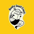 Books Smell Great by Gina Rollason