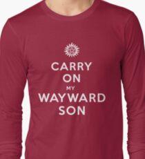 Carry on (My wayward son) Long Sleeve T-Shirt