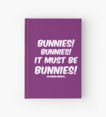 It must be bunnies Hardcover Journal
