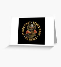 Cobra Kai - Strike First - Strike Hard - No Mercy - HD Distressed Variant 3 Greeting Card